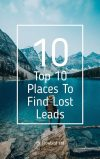 Top 10 Places To Find Lost Leads